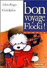 Bon voyage, Flocki! par Bröger