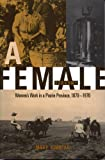 A Female Economy : Women's Work in a Prairie Province, 1870-1970, Kinnear, Mary, 0773517359