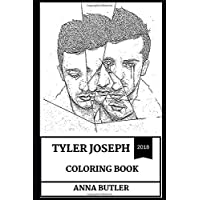 Tyler Joseph Coloring Book: Great Musical Prodigy and Talented Artist, Twenty One Pilots Rapper and Founder Inspired Adult Coloring Book (Tyler Joseph Books)