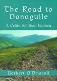 The Road to Donaguile, Herbert O'Driscoll, 1561011738