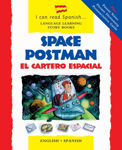 Space Postman/El Cartero Espacial: English-Spanish Edition (I Can Read Spanish...Language Learning Story Books) by Brand: Barron's Educational Series