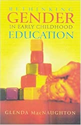 Rethinking Gender in Early Childhood Education