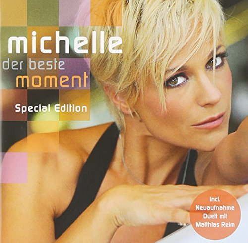 Michelle - Der Beste Moment By Michelle - Zortam Music