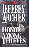 Honor among Thieves, Jeffrey Archer, 0061092045