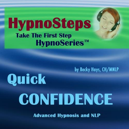 Hypnosteps: Quick CONFIDENCE Guided Hypnosis & NLP