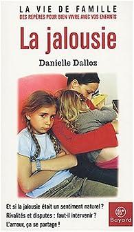 La jalousie par Danielle Dalloz