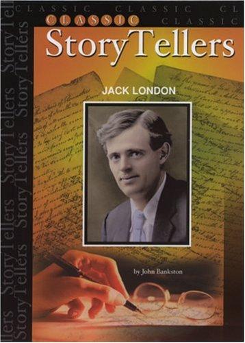 Jack London (Classic Storytellers) PDF