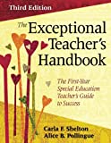 The Exceptional Teacher′s Handbook: The First-Year Special Education Teacher′s Guide to Success (Volume 3)