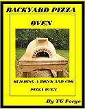 BACKYARD PIZZA OVEN: BUILDING A BRICK AND COB PIZZA