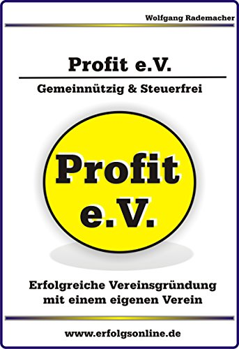 Amazon Com Profit E V Eigenen Verein Grunden German Edition