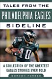 Tales from the Philadelphia Eagles Sideline, Gordon Forbes and Ahmad Rashad, 1613210280