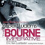 The Bourne Imperative | Robert Ludlum,Eric Van Lustbader