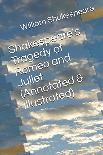 Shakespeare's Tragedy of Romeo and Juliet (Annotated & Illustrated) PDF