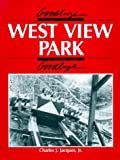 Goodbye, West View Park, Goodbye, Charles J. Jacques, 0961439203