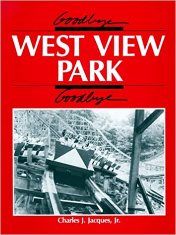 Goodbye, West View Park, Goodbye