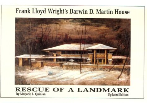 Rescue of a Landmark: Frank Lloyd Wright's Darwin D. Martin House