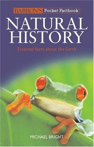 Natural History: Essential Facts About the Earth (Barron's Pocket Factbooks)