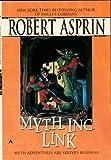 M. Y. T. H. Inc. Link, Robert L. Asprin, 0441014496