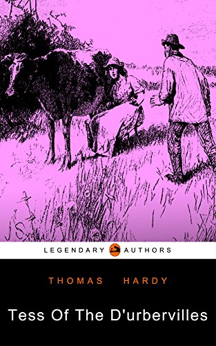 Tess Of The D'urbervilles: (Illustrated)