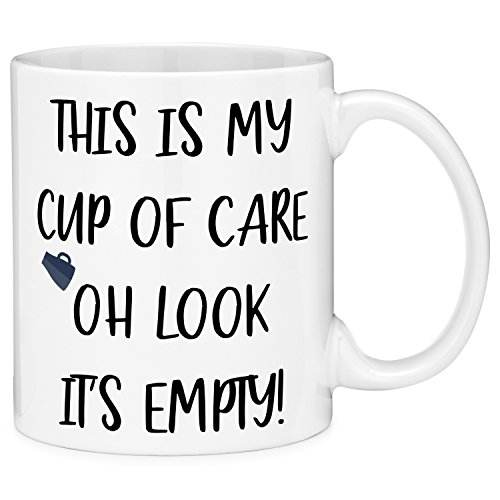 Mugvana 11oz Coffee Mug This is My Cup of Care Oh Look It's Empty Sarcastic Funny Novelty Ceramic Coffee Mug Cup with Gift Box