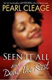 Seen It All and Done the Rest: A Novel
