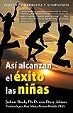 Asi Alcanzan el Exito las Ninas, JoAnn Deak and Dory Adams, 0984578714