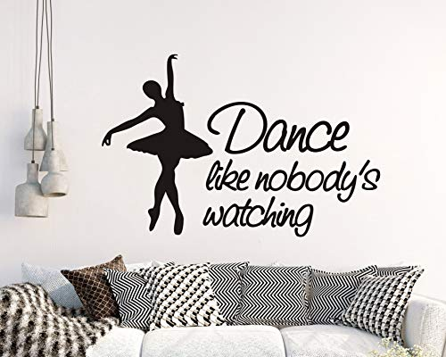 Dance Wall Decals Quotes Dance Like Nobody's Wathing Quote Ballet Wall Decal Girl Bedroom Wall Quotes Ballerina Wall Art Home Decor Vinyl Decals for Girls (Y28) (Black)