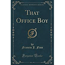 That Office Boy (Classic Reprint)