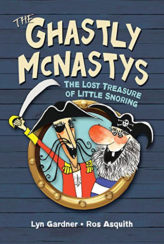 Download The Ghastly McNastys: The Lost Treasure of Little Snoring PDF