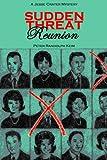 SUDDEN THREAT: Reunion, Peter Keim, 1463722540