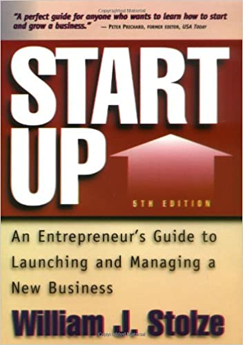 Start Up, 5th Ed.: An Entrepreneur's Guide to Launching and Managing a New Business