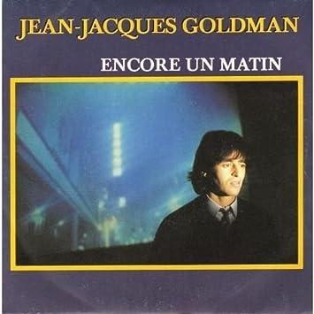 Encore un Matin / Petite Fille : Jean Jacques Goldman ...