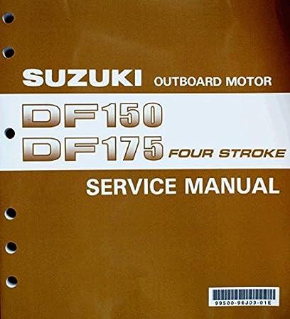 amazon com suzuki outboard 99500 96j03 01e genuine oem service rh amazon com 150 Suzuki Outboard 4 Stroke 150 Suzuki Outboard 4 Stroke