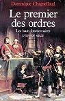 Le premier des ordres... Les hauts fonctionnaires XVIIIe-XXe siècle par Chagnollaud