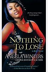 Nothing to Lose (D.C. Series) Mass Market Paperback