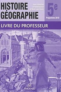 Histoire géographie 5e : Livre du professeur par Azzouz