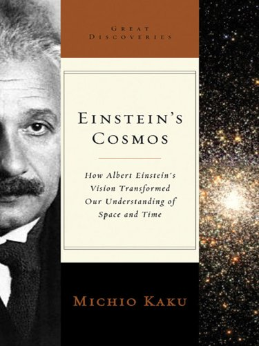 Einstein's Cosmos: How Albert Einstein's Vision Transformed Our Understanding of Space and Time (Great Discoveries) cover