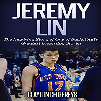 56412e633cfa Amazon.com  Jeremy Lin  The Inspiring Story of One of Basketball s ...