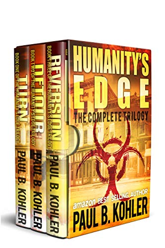 Humanity's Edge: The Complete Trilogy by [Kohler, Paul B]