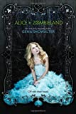 Alice in Zombieland (White Rabbit Chronicles, Book 1) (The White Rabbit Chronicles)