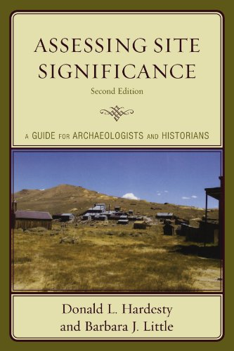 Assessing Site Significance: A Guide for Archaeologists and Historians (Heritage Resource Management Series)