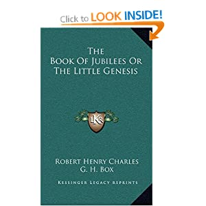 The Book Of Jubilees Or The Little Genesis Robert Henry Charles and G. H. Box