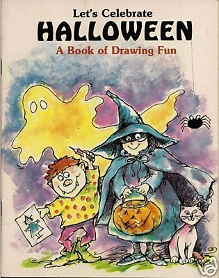 Let's Celebrate Halloween: A Book of Drawing Fun -
