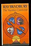 The Toynbee Convector, Ray Bradbury, 0394547039