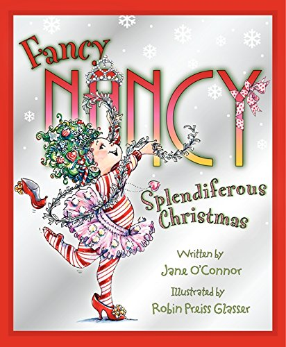 Splendiferous Christmas (Fancy Nancy) (Christmas Ornaments Ideas)