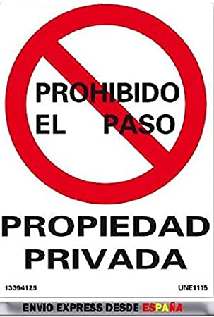 CARTEL AVISO PROHIBIDO EL PASO PROPIEDAD PRIVADA RD40025 ...