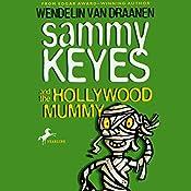 Sammy Keyes and the Hollywood Mummy  | Wendelin Van Drannen