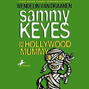 Sammy Keyes and the Hollywood Mummy Audiobook
