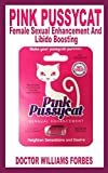 PINK PUSSYCAT: Female Sexual Enhancement And Libido Boosting