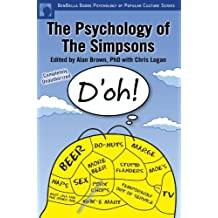 The Psychology of the Simpsons: D'oh! (Psychology of Popular Culture series)